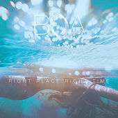 Play & Download Right Place Right Time by BoA | Napster