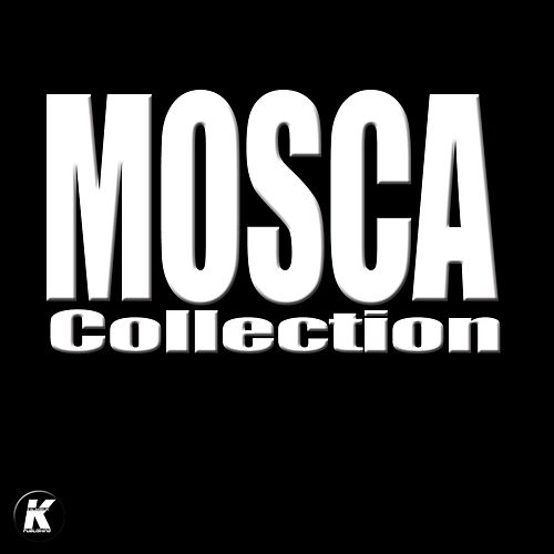 Play & Download Mosca Collection by Mosca | Napster