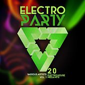 Play & Download Electro Party, Vol. 1 (20 Electro House Mega Hits) by Various Artists | Napster