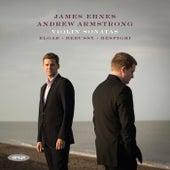 Play & Download Debussy, Elgar, Respighi & Sibelius: Violin Sonatas by Andrew Armstrong | Napster