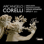 Play & Download Corelli: La Folia by Enrico Onofri | Napster