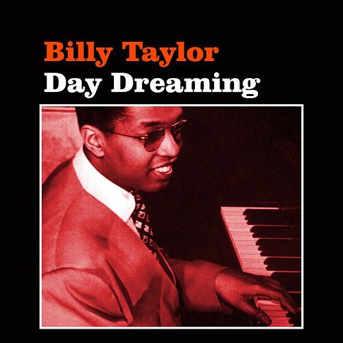 Day Dreaming by Billy Taylor
