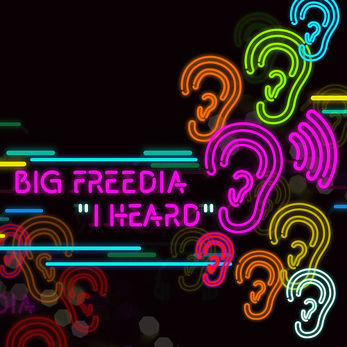 Play & Download I Heard by Big Freedia | Napster