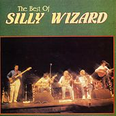 Play & Download The Best Of Silly Wizard by Silly Wizard | Napster