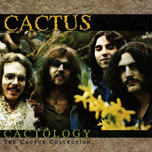 Play & Download Cactology: The Cactus Collection by Cactus | Napster