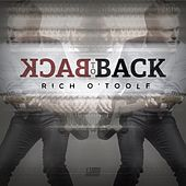 Play & Download Back to Back by Rich O'Toole | Napster