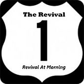 Play & Download Revival at Morning by REVIVAL | Napster