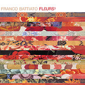 Play & Download Fleurs 3 by Franco Battiato | Napster