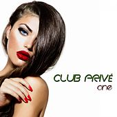 Club Privé, One (High Class Tracks) by Various Artists