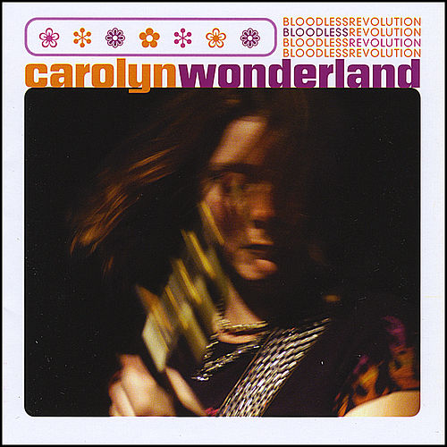 Play & Download Bloodless Revolution by Carolyn Wonderland | Napster