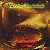 Play & Download Alcohol & Salvation by Carolyn Wonderland | Napster