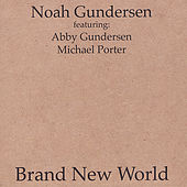 Play & Download Brand New World by Noah Gundersen | Napster