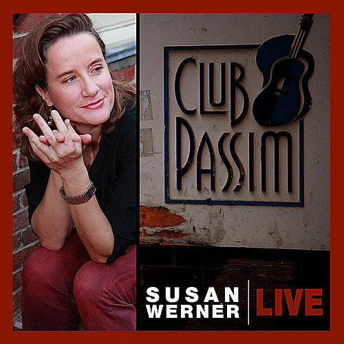 Play & Download Live At Passim by Susan Werner | Napster