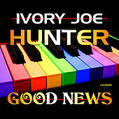 Play & Download Good News by Ivory Joe Hunter | Napster