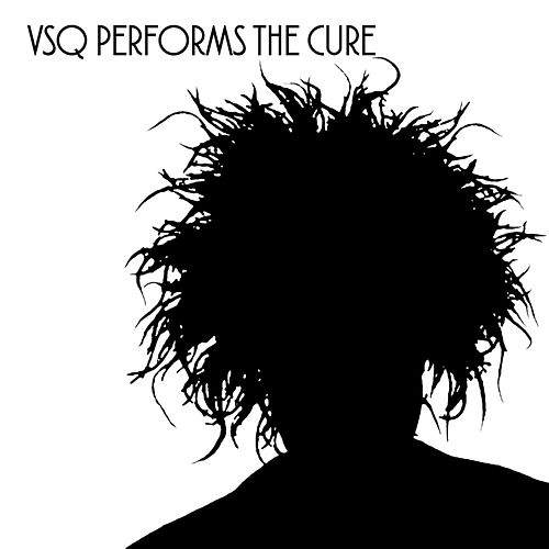 Vitamin String Quartet Tribute to The Cure by Vitamin String Quartet