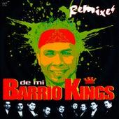 Remixes de mi Barrio Kings by Barrio Kings