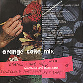 Play & Download Lovecloud And Secret Tape by Orange Cake Mix | Napster