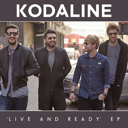 Live and Ready - EP (Google Play Exclusive) de Kodaline