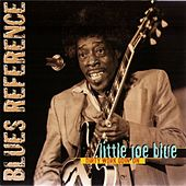Dirty work goin' on by Little Joe Blue
