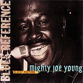 Bluesy Josephine (1976) by Mighty Joe Young