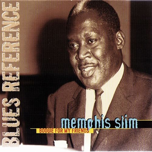 Play & Download Boogie For My Friends by Memphis Slim | Napster