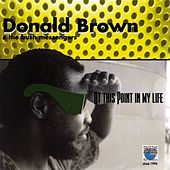 At This Point in my Life by Donald Brown