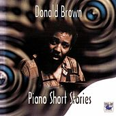 Piano Short Stories by Donald Brown