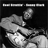 Play & Download Cool Struttin' - Sonny Clark by Sonny Clark | Napster