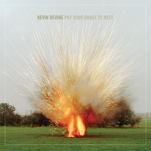 Put Your Ghost To Rest by Kevin Devine