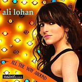 Play & Download All The Way Around by Ali Lohan | Napster