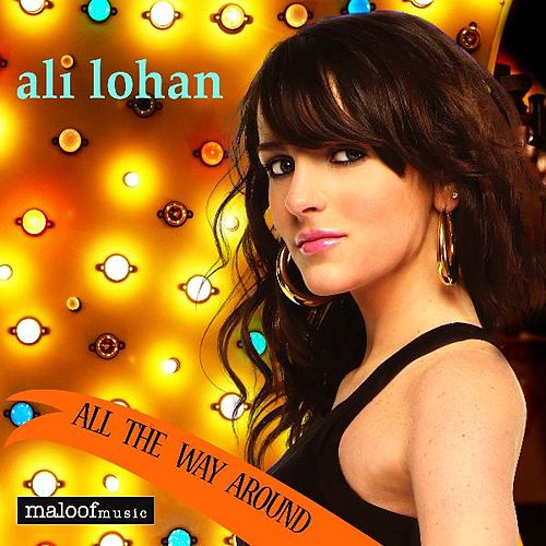 All The Way Around by Ali Lohan