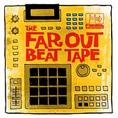 Play & Download The Far Out Beat Tape by Various Artists | Napster