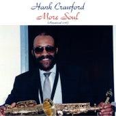 More Soul (Remastered 2016) von Hank Crawford