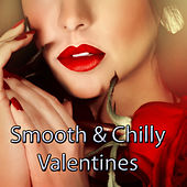 Smooth & Chilly Valentines by Various Artists