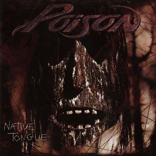 Play & Download Native Tongue by Poison | Napster