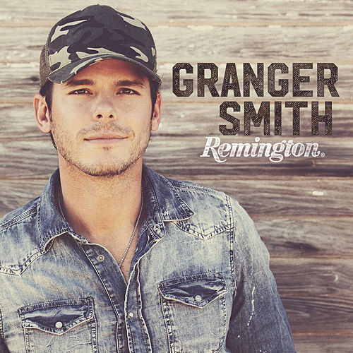 Play & Download Remington by Granger Smith | Napster