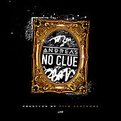 Play & Download No Clue by Andreas | Napster