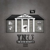 Play & Download Yung Nation University 2 by Yung Nation | Napster