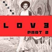 Play & Download Lov3, Pt. 2 by Maceo | Napster