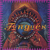 Play & Download Tongues by Gabrielle Roth & The Mirrors | Napster
