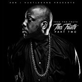 Play & Download Tha Truth, Pt. 2 by Trae | Napster