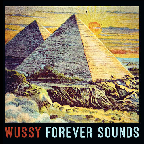 Play & Download Forever Sounds by Wussy | Napster