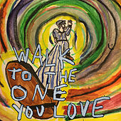 Play & Download Walk to the One You Love by Twin Peaks | Napster