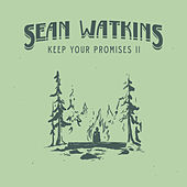 Play & Download Keep Your Promises by Sean Watkins | Napster