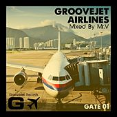 Play & Download GrooveJet Airlines (Gate 01) by Various Artists | Napster