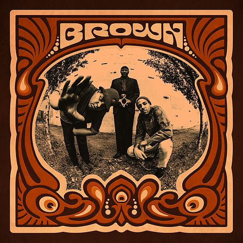 Play & Download Brown by Brown | Napster