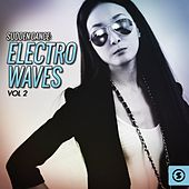 Play & Download Sudden Dance: Electro Waves, Vol. 2 by Various Artists | Napster