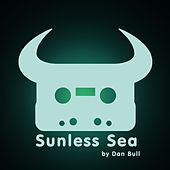 Play & Download Sunless Sea by Dan Bull | Napster