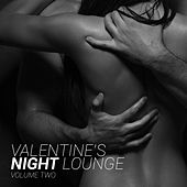 Play & Download Valentine's Night Lounge, Vol. 2 by Various Artists | Napster