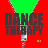 Dance Therapy Vol. 3 by Various Artists